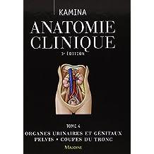 Anatomie Clinique T.4: Organes Urinaires et Geniraux 3e Ed.