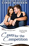Crazy for the Competition (Hope Springs) (Volume 2)