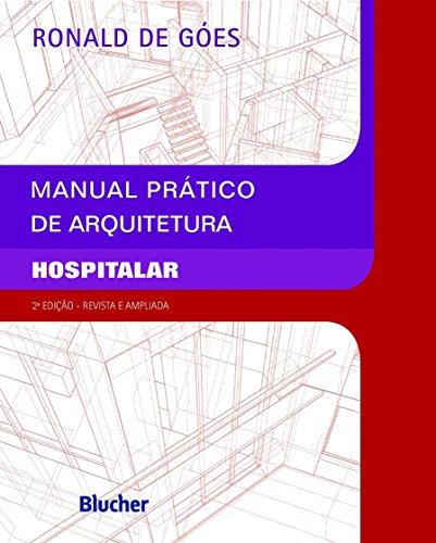 Manual Prático de Arquitetura Hospitalar