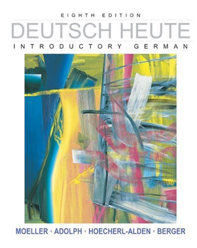 Deutsch Heute: Introductory German, Eighth Edition