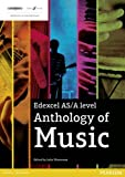 Edexcel AS/A Level Anthology of Music (Edexcel AS/A Level Music 2016)