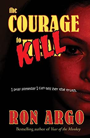 THE COURAGE TO KILL (English Edition)