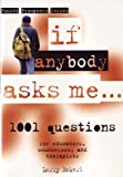 img - for If Anybody Asks Me: 1,001 Focused Questions for Educators, Counsellors and Therapists (Pocket Prompters Series) by Larry Eckert (1998-05-01) book / textbook / text book