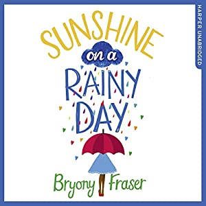 Sunshine on a Rainy Day Audiobook