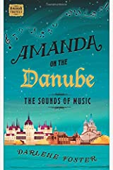 Amanda on the Danube: The Sounds of Music (Amanda Travels) Paperback