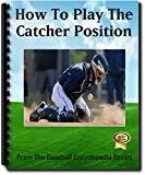 How to Play the Catcher Position