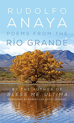 Poems from the Rio Grande (Chicana and Chicano Visions of the Americas Series) [Rudolfo Anaya] (Tapa Blanda)