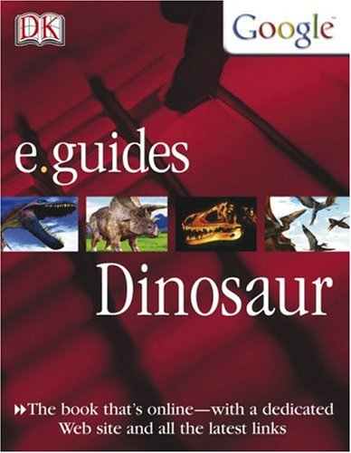Download Dinosaur (DK/Google E.guides) PDF