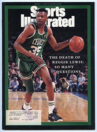 SI: Sports Illustrated August 9, 1993 The Death of Reggie Lewis Boston Celtics GOOD