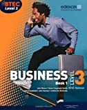 BTEC Level 3 National Business Student Book 1: Book 1 (Level 3 BTEC National Business)