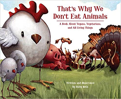 Top Vegan Children Books that's why we don't eat animals