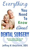 Everything You Need to Know About Dental