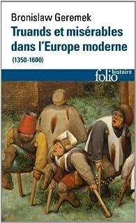 Truands et misérables dans l'Europe moderne (1350-1600)