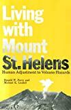 img - for Living With Mount St. Helens: Human Adjustment to Volcano Hazards book / textbook / text book