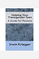 [ Helping Your Transgender Teen (New) By Krieger, Irwin ( Author ) Paperback 2012 ] Paperback