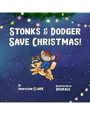 Stonks And Dodger Save Christmas!