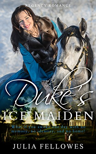 (REGENCY ROMANCE: The Duke's Ice Maiden (A Clean Read Historical Love Story))