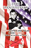 Aftertastes and Tales from Russi, Jake Danishevsky, 1462687628