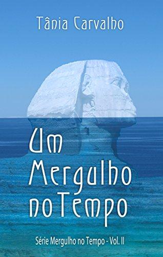 eBook Um Mergulho no Tempo: Série Mergulho no Tempo - Vol. II