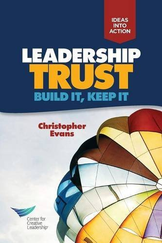 Leadership Trust: Build It, Keep It by Christopher Evans - 30 Center 10 Shopping