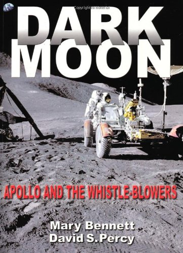 Dark Moon: Apollo and the Whistle-Blowers