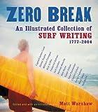 Zero Break, Matt Warshaw, 0156029537