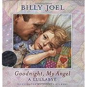 Goodnight, My Angel: A Lullabye (Book & Audio CD) (CD: Goodnight, My Angel)