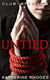 Untied (Club Imperial Book 4)