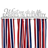 metals display case - 20+ Medal Hanger Holder Display for Running, Marathon, Race, Sports Medals w/Inspirational Quote | What We Do In Life, Echoes in Eternity | Look Like a Pro w/ Race Bling Medal Hanger