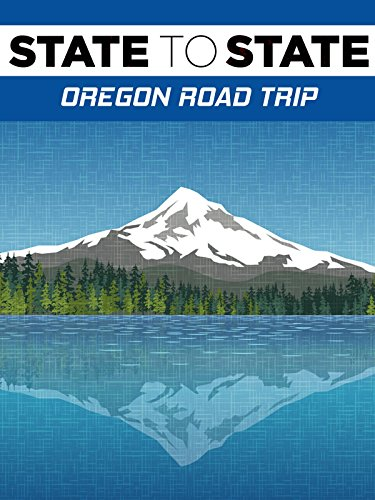 State to State: Oregon Road Trip