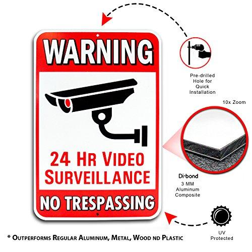 Warning 24 Hour Video Surveillance No Trespassing Metal Sign - Heavy Duty Aluminum - Security Camera Warning, 1/8