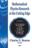 Mathematical Physics Research at the Cutting Edge, , 1590339398