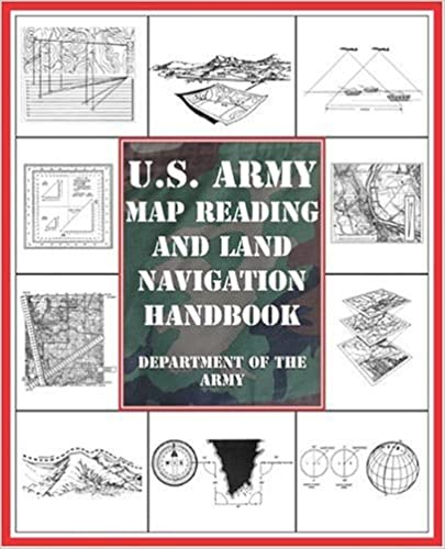 Amazoncom Us Army Map Reading And Land Navigation Handbook Ebook - Us-army-map-reading