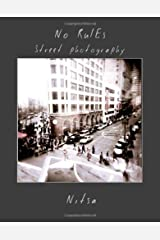 No Rules street photography Paperback