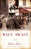 Wide Awake, Robert Bober, 1595587012