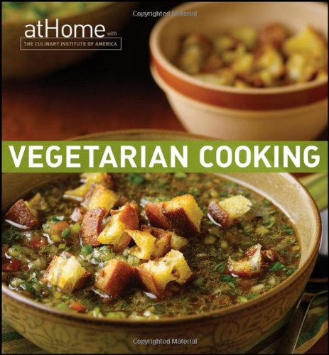 Read Online Vegetarian Cooking at Home with The Culinary Institute of America pdf epub