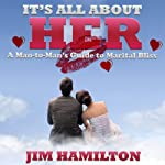It's All About Her | Jim Hamilton
