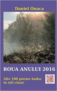 Roua anului 2016: Alte 100 poeme haiku in stil clasic