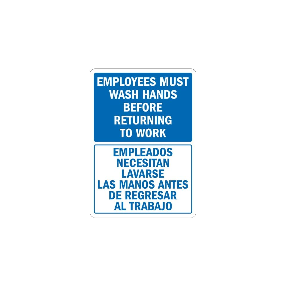 SmartSign 3M Engineer Grade Reflective Label, Legend Employees Wash Hands Before Returning to Work, Bilingual Sign, 14 high x 10 wide, Blue on White