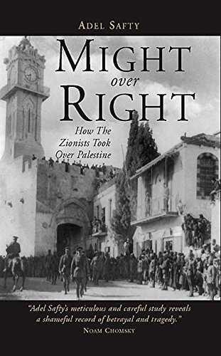 Download Might Over Right: How the Zionists Took Over Palestine ebook