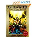 Artifacts III (with illustrations) (Armor of Light Quest #3)