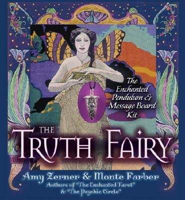 The Truth Fairy: The Enchanted Pendulum & Message Board Kit [With 48-Page Full-Color Guidebook and Truth Fairy Pendulum, 12 Magical Message Boards and   [TRUTH FAIRY W/CD W/BK] [Other] ()