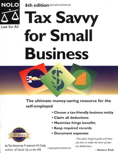 Tax Savvy For Small Business  Year Round Tax Strategies To Save You Money