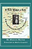 A Tale Within a Tale; a Personal Journey Through the 20th Century, Maureen Barclay, 1907140271