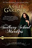 Front cover for the book The Sudbury School Murders by Jennifer Ashley
