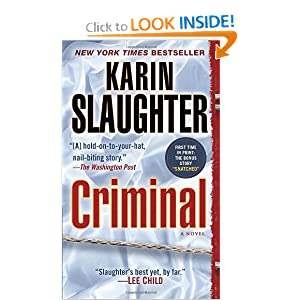 Criminal: A Novel Karin Slaughter
