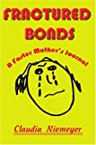 Fractured Bonds: A Foster Mother's Journal