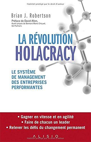La révolution Holacracy