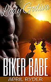 Biker Babe (BBW Motorcycle Romance) (Lady Godiva Book 1) by [Ryder, April]