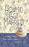 How to Get Married, Marna Hale Leaks, 1403305242